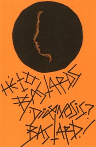 Hello Bastards - Diagnosis Bastard Split Tape